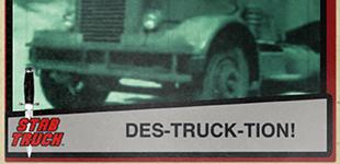 """Stab Truck"" Movie Trading Cards"